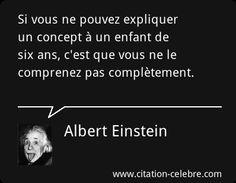 Expliquer un concept....Albert Einstein