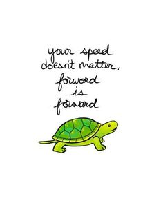 Sometimes we forget that slow progress is still progress! As long as you don't give up on your physical therapy, we won't give up on you!  - Compleat Rehab and Sports Therapy