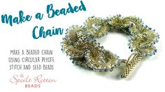 Peyote Beaded Chain ~ Seed Bead Tutorials