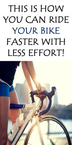 .HOW TO CYCLE FASTER FOR FREE: RIDE YOUR BIKE FASTER WITH LESS EFFORT…