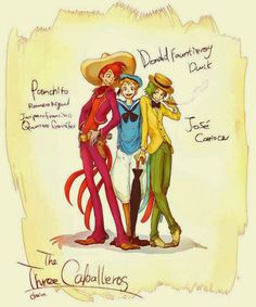 The Three Cabelleros