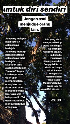 Quotes Sahabat, Quotes Lucu, Story Quotes, Tumblr Quotes, Text Quotes, Motivational Quotes, Life Quotes, Reminder Quotes, Self Reminder