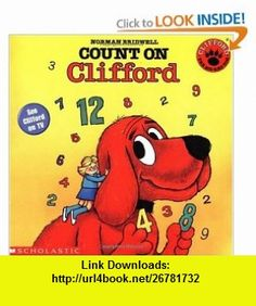 Count On Clifford (Clifford the Big Red Dog) (9780590442848) Norman Bridwell , ISBN-10: 0590442848  , ISBN-13: 978-0590442848 ,  , tutorials , pdf , ebook , torrent , downloads , rapidshare , filesonic , hotfile , megaupload , fileserve