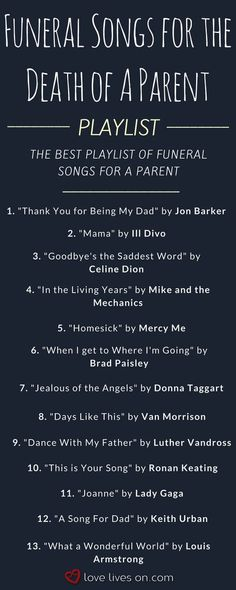 The ultimate playlist of funeral songs for the death of a parent. Find the perfect funeral song to honour a special mom or dad at their funeral, memor. Music Lyrics, Music Quotes, Music Songs, Funeral Music, Funeral Songs For Mom, Funeral Ideas, Funeral Speech, Funeral Quotes, Playlists