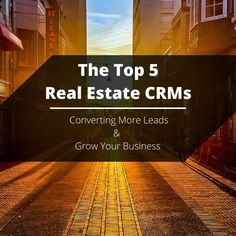 Are you looking for the best real estate crm to grow your business? We've reviewed all the options and these are the best ones out there to consider.
