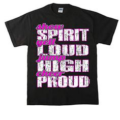 Spirit, Loud, High & Proud T-Shirt by Cheerleading Company