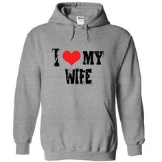 I Love my Wife Shirt and hoodie - #gift for mom #food gift. LIMITED AVAILABILITY => https://www.sunfrog.com/Funny/I-Love-my-Wife-Shirt-and-hoodie-9314-SportsGrey-9484721-Hoodie.html?68278
