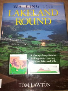 Walking the Lakeland Round: Tom Lawton