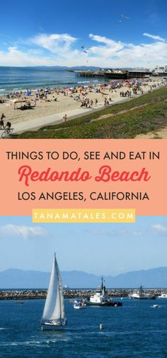 Things to do in Redondo Beach, #California – Travel tips and ideas - If you want to experience Los Angeles beyond, Hollywood, Santa Monica and Venice Beach, I encourage you to take the Pacific Coast Highway (PCH) to the Redondo Beach Pier.  I have lived in the city for more than 15 years and am giving you my suggestion on top things to do, see and eat! #LosAngeles #USA