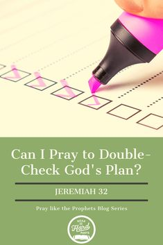Can I Pray to Double-Check God's Plan? Jeremiah 32 - Read the Hard Parts Christian Living, Christian Life, What Is Prayer, Good Prayers, Reading For Beginners, Prayer Changes Things, Understanding The Bible