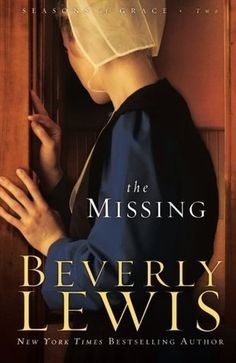 """Read """"Missing, The (Seasons of Grace Book by Beverly Lewis available from Rakuten Kobo. Readers anxiously await the second book in this moving series filled with mystery and family secrets, love and loss, hea. Used Books, Books To Read, Reading Books, Reading Time, Beverly Lewis, Amish Books, Christian Fiction Books, Book Authors, Love Book"""