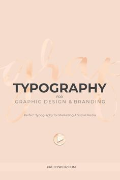 Typography for Graphic Design & Branding - PrettyWebz Media Business Templates & Graphics Graphic Design Branding, Graphic Design Tutorials, Custom Logo Design, Graphic Design Inspiration, Web Design Tutorial, Basic Design Principles, Typography Layout, Lettering Art, Business Branding