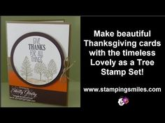 ▶ Thanksgiving Day cards are easy with Stampin Up! Lovely as a Tree! - YouTube