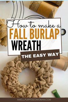 Making Burlap Wreaths, Easy Burlap Wreath, Burlap Wreath Tutorial, Fabric Wreath, Burlap Ribbon, How To Make Wreaths, Diy Wreath, Deco Mesh Wreaths, Fall Wreaths