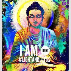 I am light. Buddha. India arie