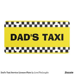 Dad's Taxi Service License Plate
