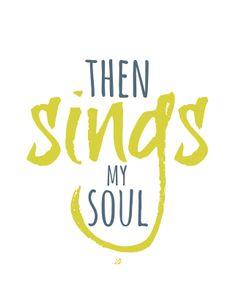 Then Sings My Soul Free Printable