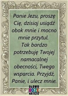 Positive Thoughts, Positive Quotes, Polish Language, Good Sentences, Prayer Board, Blessed Mother, Spiritual Life, Powerful Words, God Is Good