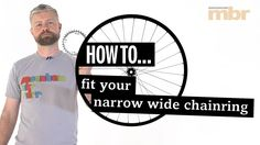 How to fit your narrow wide chainring