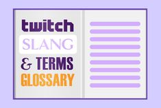 Twitch Slang, Emotes, and Streaming Terms Dictionary Twitch Streaming Setup, Get Subscribers, Twitch Prime, Content Media, Twitch Channel, Social Media Tips, Business Design, Diy Desktop, Web Design