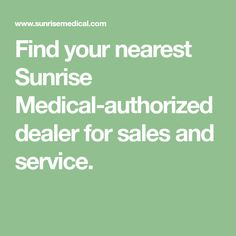 Find your nearest Sunrise Medical-authorized dealer for sales and service. Used Strollers, Social Advertising, City State, Pediatrics, Sunrise, Finding Yourself, Medical, Positivity, Products