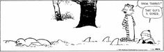 """Snow Sharks...     - """"Calvin and Hobbes"""" by Bill Watterson;  1/24/15"""