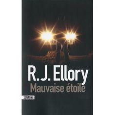 Mauvaise étoile - R.J. Ellory
