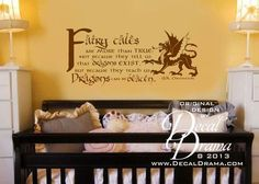 """""""FAIRY TALES are More than TRUE: Not because They Tell Us Dragons Exist, but because They Teach us DRAGONS can be Beaten."""" by G.K. Chesterton, essayist and poet wall decal: approximately 31""""w x 14""""h (79cm x 36cm)"""