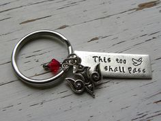 This too shall pass key chain - hand stamped - dove - Swarovski crysta - Whispering Metalworks
