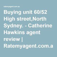 Buying unit 60/52 High street,North Sydney. - Catherine Hawkins agent review | Ratemyagent.com.au