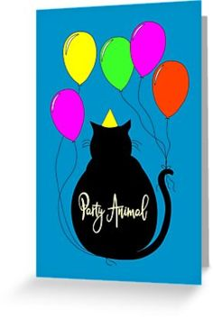 Buy Party Animal Black Cat Card by Notsundoku | Redbubble #cats #blackcats #partytime #birthdays #balloons #cats #celebrate #Notsundoku #Redbubble #cards #greetingcards #stationery #birthdaycards