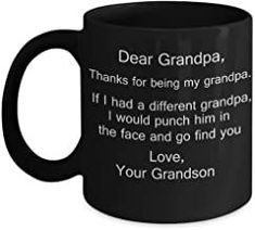 Dear Grandpa, Thanks for being my Grandpa Coffee Mugs from Grandson/Grandkids Black Coffee Mug - Porcelain Tea Cup - 11 oz Romantic Gifts For Husband, Best Gift For Wife, Valentine Gift For Wife, Christmas Gifts For Husband, Birthday Gifts For Girlfriend, Anniversary Gifts For Husband, Gifts For Brother, Gifts For Coworkers, Valentines