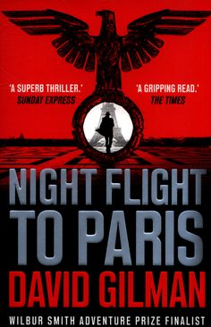 Herunterladen oder Online Lesen Night Flight to Paris Kostenlos Buch PDF/ePub - David Gilman, 'Page-turning and gritty' DAILY MAIL . It is 1943 and for agents of the Special Operations Executive, a mission to. Got Books, Books To Read, Wilbur Smith, Flights To Paris, Bernard Cornwell, History Magazine, What To Read, Screenwriting, Book Photography