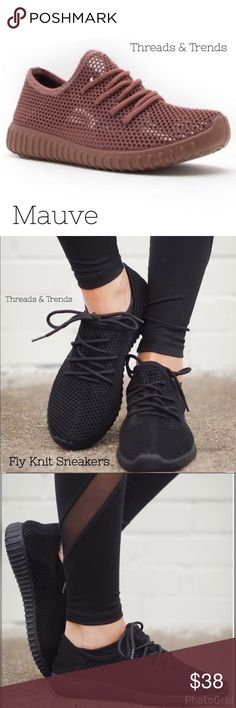Mauve Fly Knit Sneakers An ultra-comfortable popular light weight Fly Knit mesh sneaker. These is made to offer breathability and unique styling. Sneakers that  stand out from the crowd. In colors black and mauve. Perfect colors for the fall season. Threads & Trends Shoes Sneakers