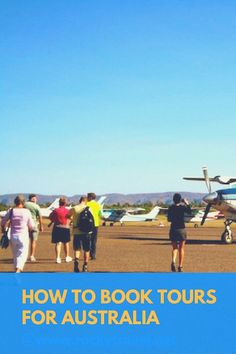 A Guide on how to find and book the best tours in Australia.