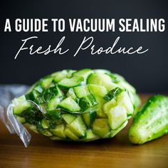 Everything you need to know about vacuum sealing your fresh produce. Save time, money and cut down on waste in one easy step! Freezer Cooking, Freezer Meals, Freezer Hacks, Food Saver Vacuum Sealer, Canning Food Preservation, Preserving Food, Canned Food Storage, Fitness Models, Vegan Kitchen