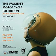 EVENTS — The Women's Motorcycle Exhibition Nick Drake, Françoise Hardy, France, Real Women, Grand Prix, Rock N Roll, Harley Davidson, Cool Pictures, Motorcycles