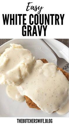 Notes Homemade White Gravy, Homemade Gravy Recipe, Homemade Sauce, White Gravy Recipe Easy, White Chicken Gravy Recipe, Breakfast Gravy Recipe Easy, Homemade Country Gravy Recipe, Recipe For Cream Gravy, White Gravey Recipe