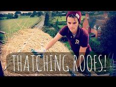 THATCHING ROOFS! | ThatcherJoe - YouTube