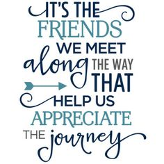 Silhouette Design Store: it's the friends we meet along the way phrase