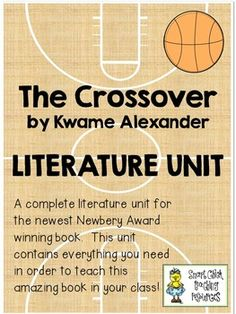 "A complete literature unit on the 2015 Newbery Medal winning book, ""The Crossover"", by Kwame Alexander.  This book is based on the lives of twin brothers who are basketball players.This unit includes the following:- Short Answer Comprehension Questions- Short Answer TEST- Project Challenges- Figurative Language Sheets- Bookmark for Story Elements- Cover Analysis- Multiple Persuasive Essay Writing Prompts- Vocabulary Word Sheets- Reading Response Book- Poetry"