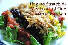 How to Stretch 8+ Meals out of One Rotisserie Chicken