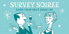 #ezNEWS #SwagBucks New #Survey Soiree.  #SurveySoiree: Complete 5-9 surveys 150 #SwagUp Rebate #SurveySoiree: Complete 10-19 surveys 400 #SwagUp Rebate #SurveySoiree: Complete 20+ surveys 1,000 #SwagUp Rebate #SurveySoiree: Begins Monday 24 August 2015 12:00 A.M. PDT #SurveySoiree: Ends Sunday 30 August 2015 11:59 P.M. PDT #SurveySoiree: Check pinterest.com/ezswag for surveys #GoodLuck #HaveFun #ezSwag #MakeMoney #SaveMoney http://blog.swagbucks.com/2015/08/survey-soiree-3.html