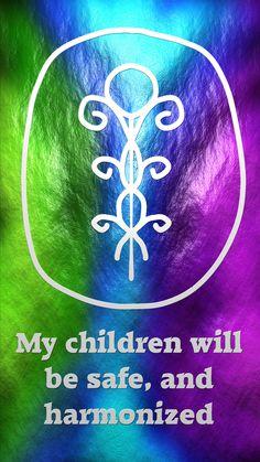 Mes enfants seront saufs et en harmonie.