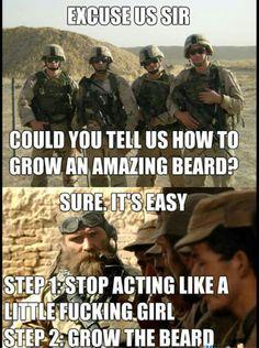 LOL....GROW THE BEARD!!!