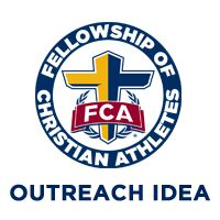 HONOR A TEAM-Pick a team each month to honor at your FCA meeting. Contact the coach of the team to let him/her know that he/she will be honored along with the...