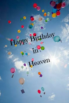 Blessed Birthday Wishes, Facebook Birthday Wishes, Happy Birthday Wishes Cards, Birthday Wishes And Images, Birthday Blessings, Happy Birthday Pictures, Funny Birthday Cards, Birthday Wishes In Heaven, Happy Heavenly Birthday