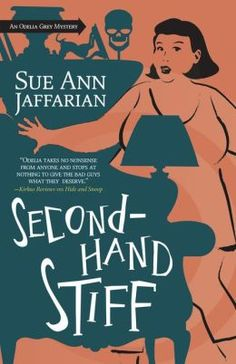 Secondhand Stiff (Odelia Grey Mystery Series #8) by Sue Ann Jaffarian Publication Date: December 8 2013. Spending Thanksgiving with her faultfinding mother has Odelia more tightly wound than a turkey in November. But her husband's cousin Ina, who shows up for dinner with ugly bruises and without her two-timing husband…