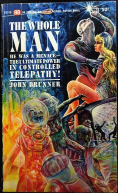 scificovers:  Ballantine Books U2219: The Whole Manby John Brunner 1964. Cover artist unknown.