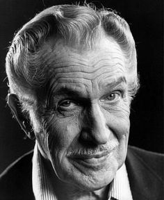 Vincent Price; my favorite actor.  Got to meet him and chat for awhile in St. Louis, back in 1971 when I was a star-struck teenager.